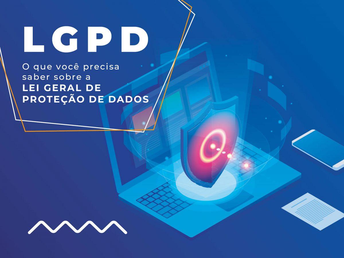 Conheça a nova lei geral de proteção de dados!