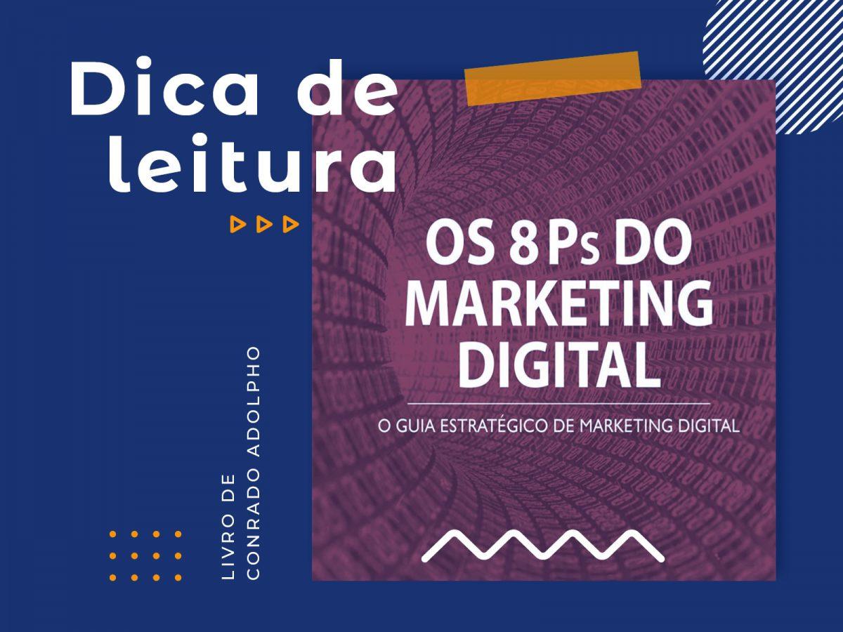 Dica de Leitura: Os Oito Ps do Marketing Digital